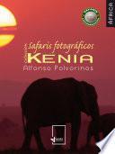 Colección safaris fotográficos de África: Kenia