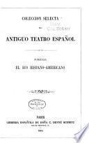 Coleccion selecta del antiguo teatro español