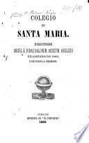 Colegio de Santa Maria ... Examenes de 1866. Concurso a premios. (Discurso del señor Coronado.).