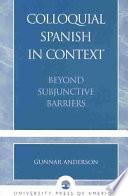 Colloquial Spanish in Context