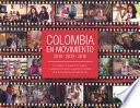 Colombia en movimiento 2013-2016