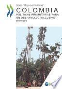 Colombia: políticas prioritarias para un desarrollo inclusivo