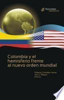Colombia y el hemisferio frente al nuevo orden global - Cátedra Fulbright
