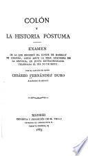 Colón y la historia póstuma: examen de la que escribió el conde de Roselly de Lorgues