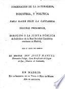 Combinacion de la naturaleza, industria, y politica para hacer feliz la Cantabria