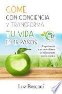 Come con conciencia y transforma tu vida en 15 pasos