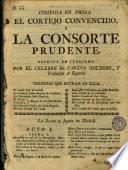Comedia en prosa, El cortejo convencido y la consorte prudente
