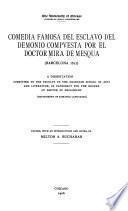 Comedia famosa del Esclavo del demonio compvesta por el doctor Mira de Mesqua (Barcelona 1612) ...