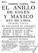 Comedia Famosa. El Anillo De Giges, Y Maxico Rey De Lidia