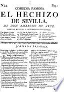 Comedia Famosa. El Hechizo De Sevilla