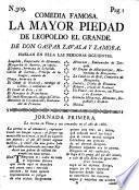 Comedia famosa, la Mayor piedad de Leopoldo el Grande