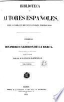 Comedias de Don Pedro Calderón de la Barca, 1 (Biblioteca Autores Españoles, 7)