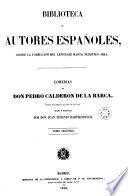 Comedias de Don Pedro Calderón de la Barca, 2 (Biblioteca Autores Españoles, 9)