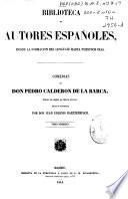 Comedias de Don Pedro Calderon de la Barca: (LXXVI, 610 p.)