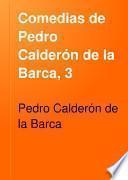 Comedias de Pedro Calderón de la Barca, 3