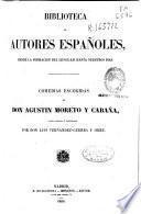 Comedias escogidas de Agustín Moreto y Cabaña