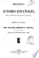 Comedias escogidas de D. Agustín Moreto y Cabaña