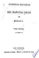Comedias escogidas del maestro Tirso de Molina