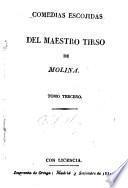 Comedias escogidas del Maestro Tirso de Molina [pseud.]