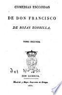 Comedias escojidas de don Francisco de Rojas Zorrila