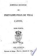 Comedias escojidas de Frey Lope Félix de Vega Carpio