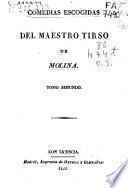 Comedias escojidas [sic] del maestro Tirso de Molina: - Vol. 3 .- Vol. 4