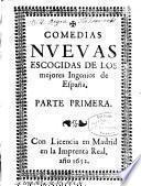 Comedias nuevas escogidas de los mejores ingenios de España