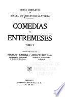 Comedias y entremeses: El trato de Argel. El cerco de Numancia