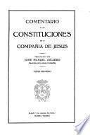 Comentario a las Constituciones de la Compañia de Jesus