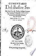 Comentario del illustre señor Don Luis de Avila y Zuñiga,...en el año de M. D. XLVI y M. D. XLVII