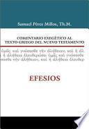 Comentario Exegetico Al Texto Griego del Nuevo Testamento: Efesios
