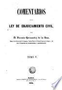Comentarios a la Ley de Enjuiciamiento Civil,5