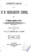 Comentarios a la ley de enjuiciamiento criminal