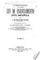 Comentarios á la última ley de enjuiciamiento civil español