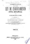 Comentarios a la ultima ley de enjuiciamiento civil español
