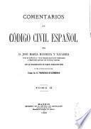 Comentarios al Código Civil español: (1890. 702 p.)