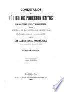 Comentarios al Código de procedimientos en materia civil y comercial de la capital de la República argentina