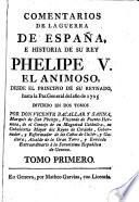Comentarios de la guerra de España e historia de su Rey Phelipe el Animoso