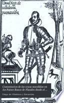 Comentarios de las cosas sucedidas en los Paises Baxos de Flandes desde el año 1594 hasta el de 1598, con una intr., notas é ilustr. por A. Llorente