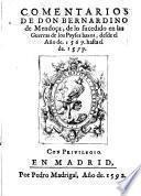 Comentarios de lo sucedido en las guerras de los Payses Baxos, desde el ano de 1567 hasta el de 1577