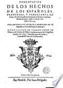 Comentarios de los Hechos de los españoles, franceses, y venecianos en Italia, y de otras repúblicas, potentados, príncipes y Capitanes famosos italianos, desde el año de 1281 hasta el de 1559