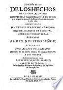 Comentarios de los hechos del Señor Alarcon, Marques de la Valle Siciliana, y de las guerras en que se hallo'por espacio de cincuenta y ocho años ... Publicalos A. de Alarcon