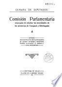 Comision Parlamentaria encargada de estudiar las necesidades de las provincias de tarapaca y Antofagasta