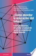 ¿Cómo abordar la educación del futuro?