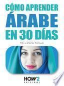 CÓMO APRENDER ÁRABE EN 30 DÍAS