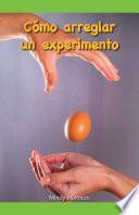 Cómo arreglar un experimento (How to Fix an Experiment)