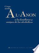 Cómo ayuda Al-Anon a los familiares y amigos de los alcohólicos