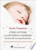 Cómo ayudar a los niños a dormir: Técnica del acompañamiento