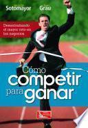 Cómo Competir para Ganar