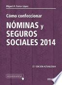 Cómo confeccionar nóminas y seguros sociales 2014